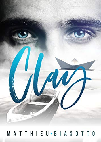 Clay par Matthieu Biasotto