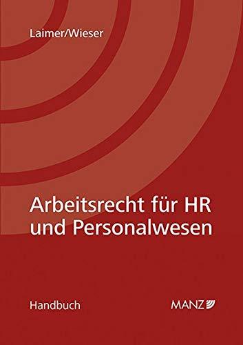 Arbeitsrecht für HR und Personalwesen (Handbuch)