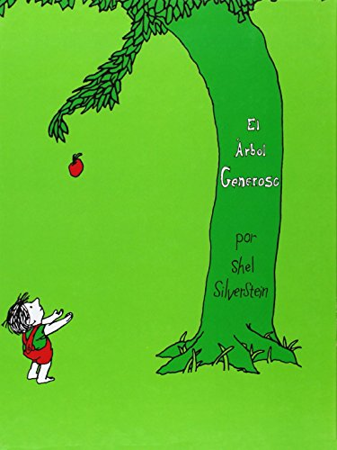El Arbol Generoso (The Giving Tree) - Silverstein Deutsch Shel