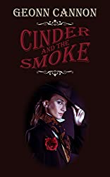 Cinder and the Smoke (English Edition)