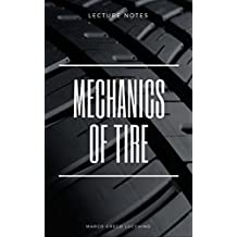 Mechanics of tire: Lecture notes (Italian Edition)