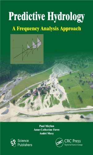 Predictive Hydrology: A Frequency Analysis Approach (English Edition)