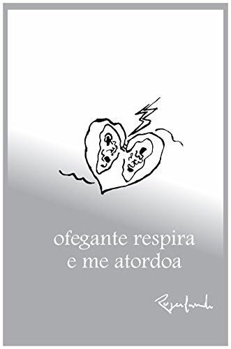 ofegante respira e me atordoa (Portuguese Edition) por Rogerlando Cavalcante