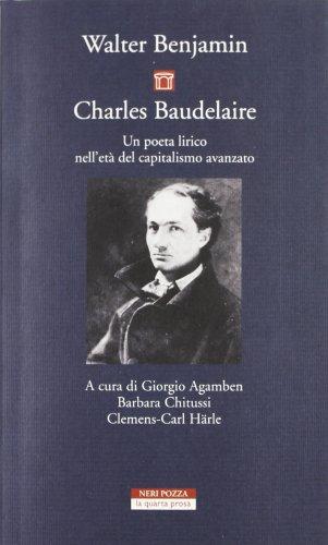 Charles Baudelaire. Un poeta lirico nell'et del capitalismo avanzato