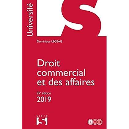Droit commercial et des affaires - 25e éd.