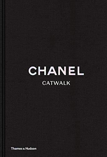 Chanel Catwalk: The Complete Kar...