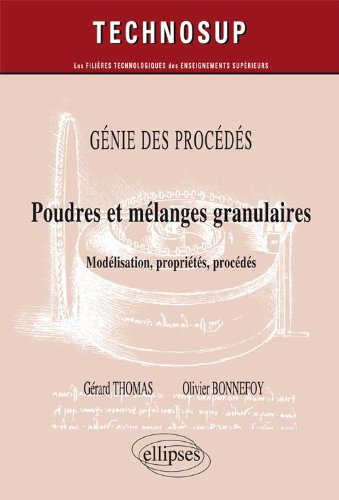Poudres & Mélanges Granulaires Modélisation Propriété Procédés Niveau C