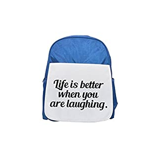 Life is better when you are laughing. printed kid's blue backpack, Cute backpacks, cute small backpacks, cute black backpack, cool black backpack, fashion backpacks, large fashion backpacks, black fas