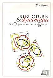 Structure et dynamique des organisations et des groupes