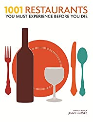 1001 Restaurants: You Must Experience Before You Die