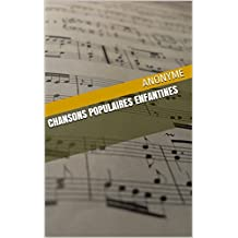 Chansons populaires enfantines (French Edition)