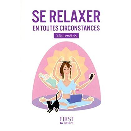 Petit livre de - Se relaxer en toutes circonstances