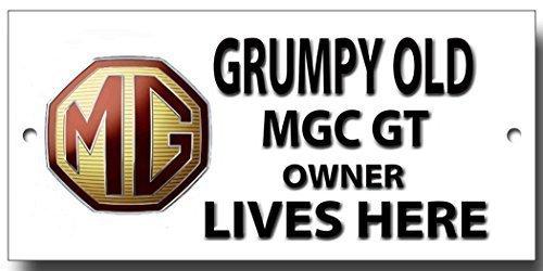 """Grumpy Old MG CGT Eigentümer Lives Here """"Schild"""