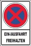 Ausfahrt Einfahrt freihalten Schild Nr -152- in verschiedenen Größen und Materialien, hier Größe DIN A4 295 x 210 mm, Material Kunststoff ohne Befestigung