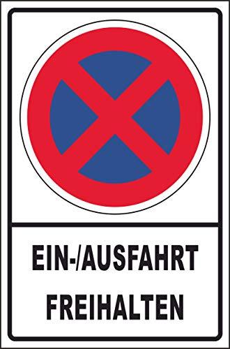 Ausfahrt Einfahrt freihalten Schild Nr -152- in verschiedenen Größen und Materialien, hier Größe DIN A4 29,5 x 21 cm, Material Kunststoff mit 4 Bohrungen / 4 Schrauben