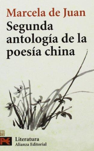 Segunda antología de la poesía china (El Libro De Bolsillo - Literatura) por Marcela de Juan
