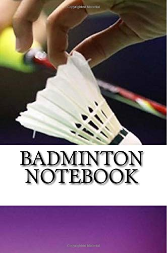 Badminton Notebook por mr. nick walsh
