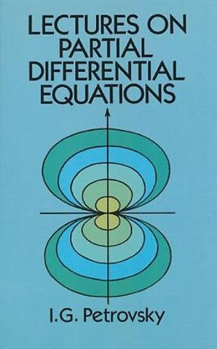 Lectures on Partial Differential Equations (Dover Books on Mathematics) por I.G. Petrovsky