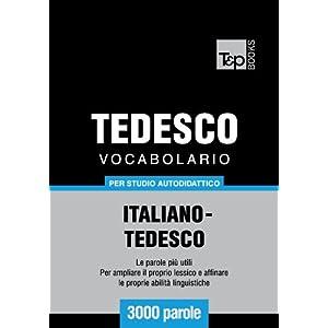 Vocabolario Italiano-Tedesco per studio autodidatt