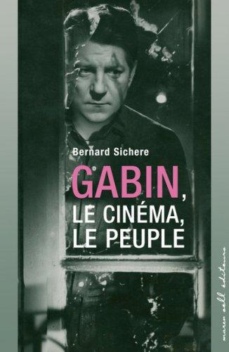 Gabin, le cinéma, le peuple : Ciné Roman