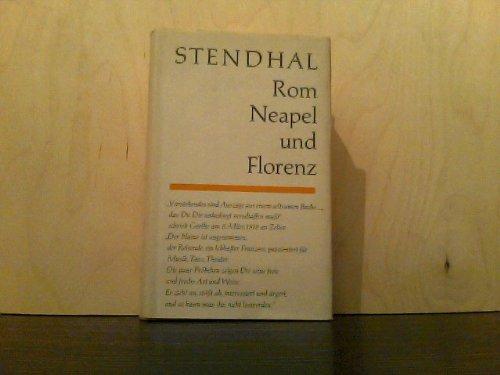 Rom, Neapel und Florenz (Gesammelte Werke)