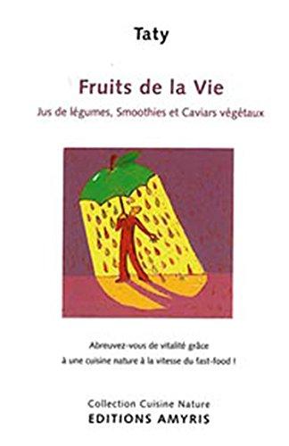 Fruits de la vie par Taty Lauwers