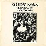 Gods' Man by Lynd Ward (1978-08-01)