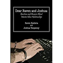 Dear Raven and Joshua: Questions and Answers about Master/Slave Relationships
