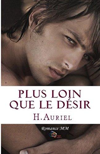 Plus loin que le désir par H.Auriel