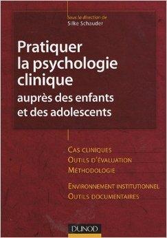 Pratiquer la psychologie clinique auprès des enfa...