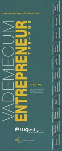 Vademecum de l'entrepreneur TPE PME par Céline Laure