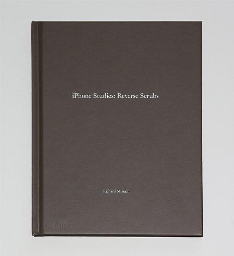 One Picture Book: Iphone Studies: Reverse Scrubs by Richard Editors of Nazraeli Press; Misrach (2013-08-02)