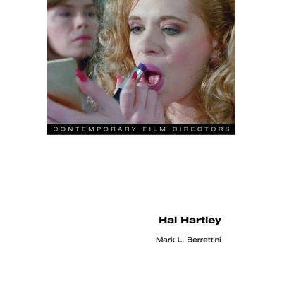 [(Hal Hartley )] [Author: Mark L. Berrettini] [Jan-2011]