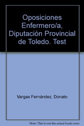 Test Oposiciones Enfermero/a de la Diputación Provincial de Toledo (Colección 1234) por VV.AA.