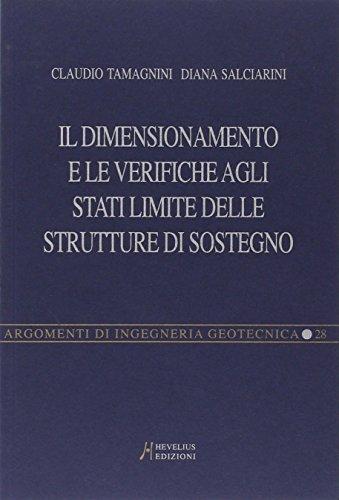 Il dimensionamento e le verifiche agli stati limite delle strutture di sostegno