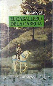 Caballero de la carreta, el por Chretien De Troyes