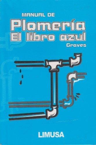 manual-de-plomeria-el-libro-azul-the-pipe-fitters-blue-book-spanish-edition-poc-tra-by-graves-w-v-20