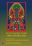The Four Wheels of Bön [Lingua inglese]