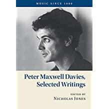 Peter Maxwell Davies, Selected Writings (Music since 1900)