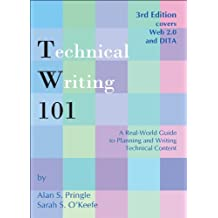 Technical Writing 101: A Real-World Guide to Planning and Writing Technical Content (English Edition)