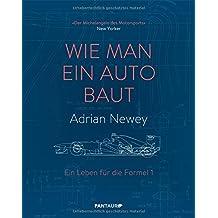Wie man ein Auto baut: Ein Leben für die Formel 1