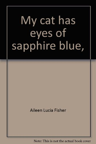 My cat has eyes of sapphire blue, par Aileen Lucia Fisher