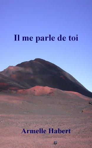 il-me-parle-de-toi-french-edition