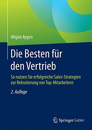Die Besten für den Vertrieb: So nutzen Sie erfolgreiche Sales-Strategien zur Rekrutierung von Top-Mitarbeitern