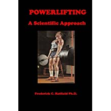 Powerlifting: A Scientific Approach (English Edition)