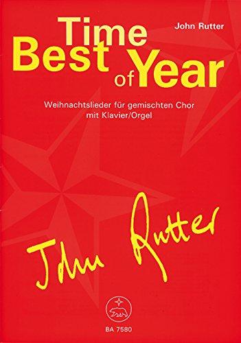 Best Time of Year -Weihnachtslieder für gemischten Chor mit Klavier/Orgel-. Chorpartitur