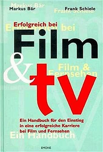 Erfolgreich bei Film und TV. par Frank Schiele