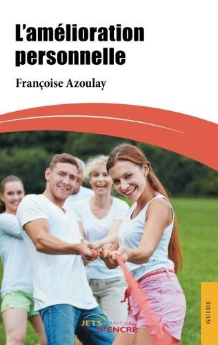L'amélioration personnelle par Françoise Azoulay