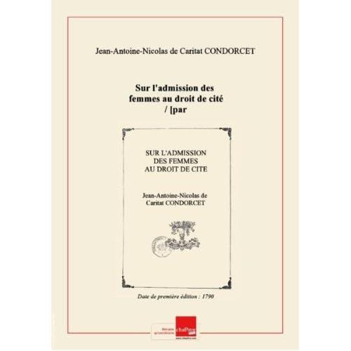 Sur l'admission desfemmesaudroitdecité/ [par M. Condorcet] [Edition de 1790]