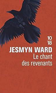 Le chant des revenants par Jesmyn Ward